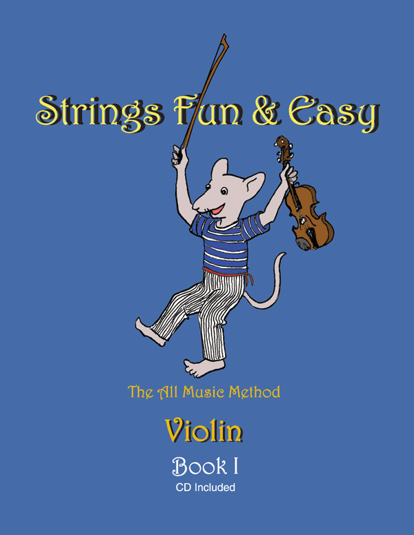 Strings Fun & Easy Violin: Book 1
